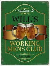 Personalised Working Men's Club Metal Wall Sign (3 sizes)