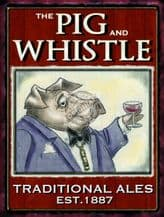 Pig And Whistle Pub Sign- A3 Metal Wall Sign