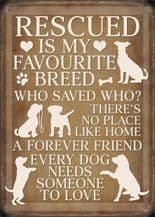 Rescue Dog Metal Wall Sign (4 sizes)