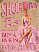 Shoe Diva Metal Wall Sign (4 sizes)