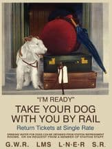 Take your Dog by Rail Poster (t) Metal Wall Sign (4 sizes)